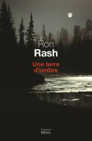Une terre d'ombre, Ron Rash