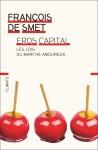 Eros Capital, Les lois du marché amoureux, François de Smet (par Guy Donikian)