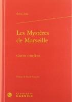Les Mystères de Marseille Œuvres complètes, Émile Zola (par Gilles Banderier)