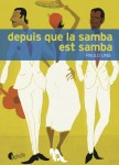 Depuis que la samba est samba, Paulo Lins