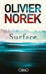 Surface, Olivier Norek (par Mélanie Talcott)