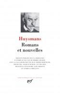 Huysmans, Romans et nouvelles en la Pléiade (1) - Marthe, histoire d'une fille, Joris-Karl Huysmans (par Yann Suty)