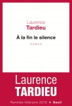 A la fin le silence, Laurence Tardieu