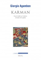Karman, Giorgio Agamben (Seuil) - Y. Constantinidès