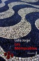 Les mémorables, Lidia Jorge