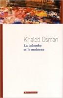 La colombe et le moineau, Khaled Osman