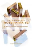 Dictionnaire des mots parfaits, Belinda Cannone, Christian Doumet (par Sylvie Ferrando)