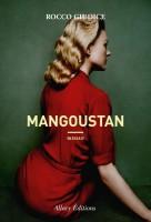 Mangoustan, Rocco Giudice (par Christelle D'Hérart-Brocard)