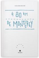 À 80 km de Monterey, Guillaume Decourt (par Didier Ayres)