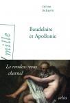 Baudelaire et Apollonie, Céline Debayle (par Cyrille Godefroy)