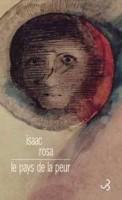 Le pays de la peur, Isaac Rosa