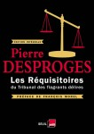 Les Réquisitoires du Tribunal des flagrants délires, Pierre Desproges, par Cyrille Godefroy