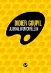 Journal d'un caméléon, Didier Goupil