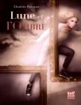 Lune et l'Ombre, 2. Forger le lien, Charlotte Bousquet