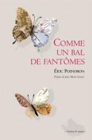 Comme un bal de fantômes, Éric Poindron