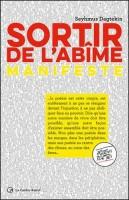 Sortir de l'abîme – Manifeste - Seyhmus Dagtekin (Castor Astral) - Ph. Chauché