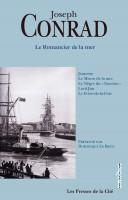 Le Romancier de la mer, Joseph Conrad (par Catherine Dutigny)