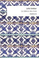 Le silence des rives, Leïla Sebbar (par Tawfiq Belfadel)