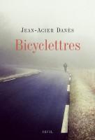 Bicyclettres, Jean-Acier Danès (par Jean Durry)