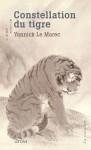 Constellation du tigre, Yannick Le Marec (par Marie-Hélène Prouteau)