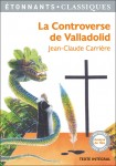 La Controverse de Valladolid, Jean-Claude Carrière (par Anaé Balista)