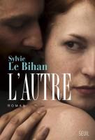L'Autre, Sylvie Le Bihan