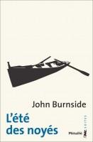 L'été des noyés, John Burnside