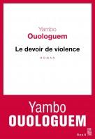 Le Devoir de violence, Yambo Ouologuem, par Fedwa Ghanima Bouzit
