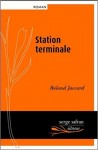 Station terminale, Roland Jaccard