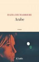 Arabe, Hadia Decharriere (par Tawfiq Belfadel)