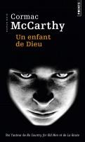 Un enfant de Dieu, Cormac McCarthy (par Léon-Marc Levy)