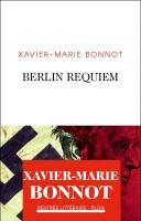 Berlin Requiem, Xavier-Marie Bonnot (par Stéphane Bret)