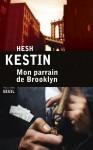 Mon parrain de Brooklyn, Hesh Kestin