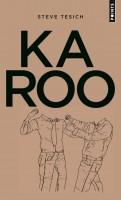 Karoo, Steve Tesich