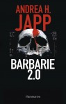 Barbarie 2.0, Andrea H. Japp