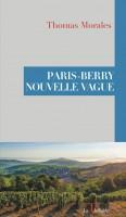 Paris-Berry Nouvelle Vague, Thomas Morales (par Philippe Chauché)