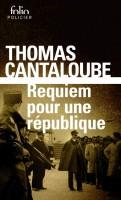 Requiem pour une République, Thomas Cantaloube / Frakas, Thomas Cantaloube (par Jean-Jacques Bretou)