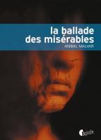La ballade des misérables, Anibal Malvar