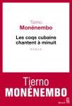 Les coqs cubains chantent à minuit, Tierno Monénembo