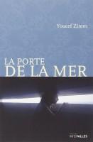 La Porte de la mer, Youcef Zirem