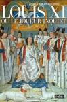 Louis XI ou le joueur inquiet, Amable Sablon du Corail