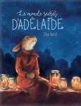 Le monde secret d'Adélaïde, Elise Hurst (par Yasmina Mahdi)