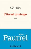 L'éternel printemps, Marc Pautrel (par Philippe Chauché)