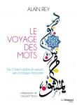 Le Voyage des mots, Alain Rey