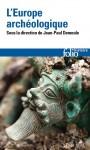 L'Europe archéologique, Jean-Paul Demoule (par Didier Smal)