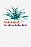 Dans le jardin d'un hôtel – Gabriel Josipovici (Quidam)