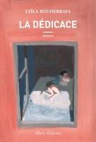 La Dédicace, Leila Bouherrafa (par Tawfiq Belfadel)
