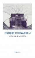 La terre invisible, Hubert Mingarelli (par Philippe Leuckx)