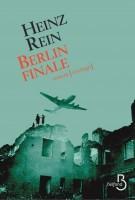 Berlin finale, de Heinz Rein (Belfond) - S. Bret