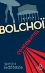 Bolchoï confidentiel, Simon Morrison (par Jean-Jacques Bretou)